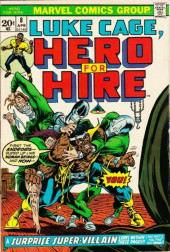 Luke Cage, Hero for Hire (Marvel - 1972) -8- A Surprise Super-Villain