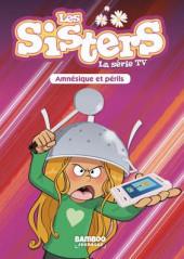 Les sisters -21- Amnésique et périls