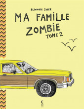 Ma famille zombie -2- Tome 2