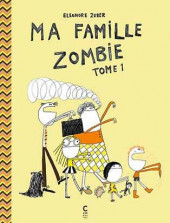 Ma famille zombie -1- Tome 1