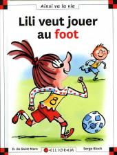 Ainsi va la vie (Bloch) -120- Lili veut jouer au foot