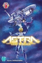 Astra - Lost in Space -5- Tome 05