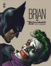 (AUT) Bolland - Brian par Bolland - L'art de la couverture