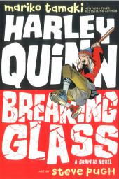 Harley Quin: Breaking Glass