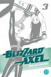 Blizzard Axel -3- Tome 3