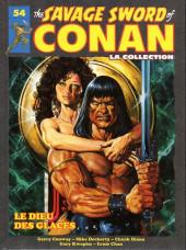 Savage Sword of Conan (The) (puis The Legend of Conan) - La Collection (Hachette) -54- Le dieu des glaces