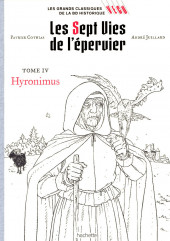 Les grands Classiques de la BD Historique Vécu - La Collection -5- Les Sept Vies de l'épervier - Tome IV: Hyronimus :