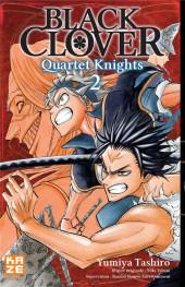 Black Clover - Quartet Knights -2- Tome 2
