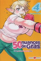 50 nuances de Gras - L'elfe qui aimait trop les frites -4- Tome 4