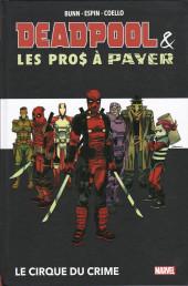 Deadpool et les pros à payer - Le cirque du crime
