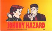 Johnny Hazard (Frank Robbins) -7- Vol.7:the newspaper dailies 1954-1956