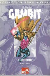 Gambit (100% Marvel) -1- La triche