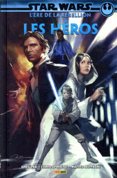 Star Wars - L'Ère de la rébellion -1- Les Héros