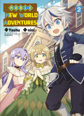 Noble New World Adventures -2- Tome 2