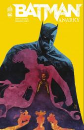 Batman : Anarky