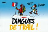 Dingues de Trail ! - Tome 1