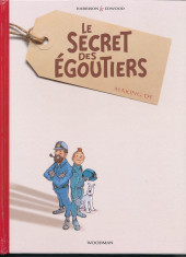 Tintin - Pastiches, parodies & pirates - Le Secret des Egoutiers