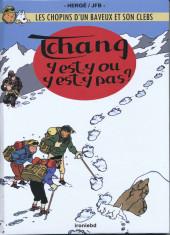 Tintin (en langues régionales) -20Argot- Tchang y est-y ou y est-y pas ?