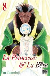La princesse & La Bête -8- Tome 8