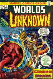 Worlds Unknown (Marvel - 1973) -1- The Coming of the Martians!