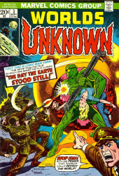 Worlds Unknown (Marvel - 1973) -3- The Day the Earth Stood Still!