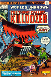 Worlds Unknown (Marvel - 1973) -6- The Thing Called...Killdozer!