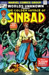 Worlds Unknown (Marvel - 1973) -7- The Golden Voyage of Sinbad!