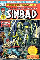 Worlds Unknown (Marvel - 1973) -8- The Golden Voyage of Sinbad!