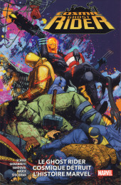 Cosmic Ghost Rider - Le Ghost Rider Cosmique Détruit l'Histoire Marvel - Le Ghost Rider Cosmique Détruit l'Histoire Marvel