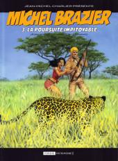 Michel Brazier -3- La Poursuite Impitoyable