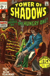 Tower of Shadows (Marvel - 1969) -2- The Menace of... the Hungry One!