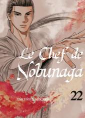 Le chef de Nobunaga -22- Tome 22