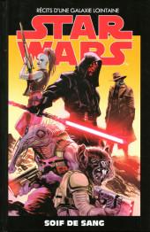 Star Wars - Récits d'une galaxie lointaine -23- Soif de sang