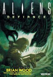 Aliens : Defiance -1- Volume 1