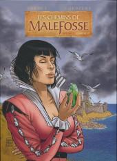 Les chemins de Malefosse -INT6- Intégrale - Chapitre VI