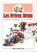 Les frères Bross -1- Les Frères Bross
