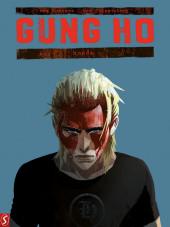 Gung Ho (en néerlandais) -4- Woede