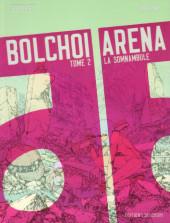 Bolchoi Arena -2- La Somnambule