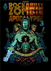 Rockabilly Zombie Apocalypse -3- L'empire du soleil noir