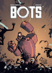 Bots -3- Tome 3
