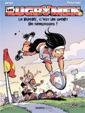Les rugbymen -18- Le rugby, c'est un sport de gonzesses !