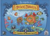 Les enquêtes de Félicie Trouille -2- Le mystère du manoir inondé