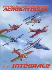 Patrouilles aériennes acrobatiques -INT- Intégrale