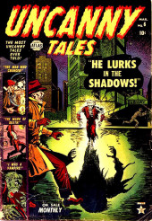 Uncanny Tales Vol.1 (Atlas - 1952) -6- He Lurks in the Shadows!