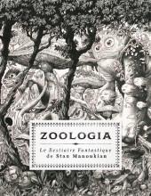 (AUT) Manoukian - Zoologia, le Bestiaire fantastique de Stan Manoukian
