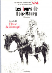 Les grands Classiques de la BD Historique Vécu - La Collection -7- Les Tours de Bois-Maury - Tome II : Éloïse de Montgri