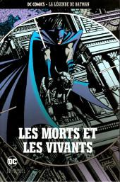 DC Comics - La légende de Batman -6018- Les morts et les vivants