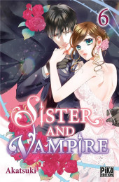 Sister and Vampire -6- Tome 6