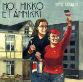 Moi, Mikko et Annikki