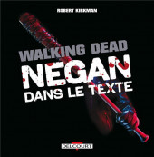 Walking Dead -HS- Negan dans le texte